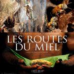 Derriere l-objectif avec Eric Tourneret - Couverture Les Routes du Miel - BLOG