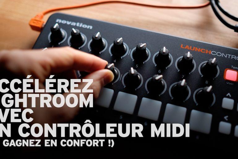 Accélérez Lightroom avec un contrôleur MIDI
