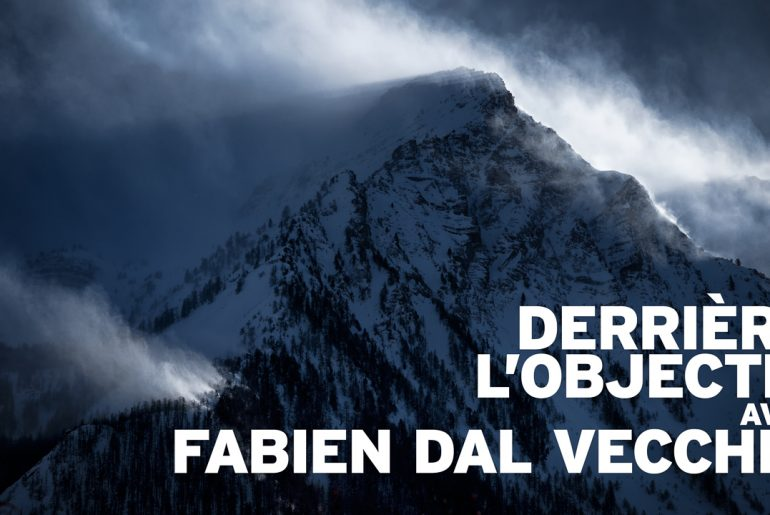 Derrière l'objectif avec Fabien Dal Vecchio